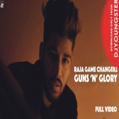 Guns N Glory song download by Raja Game Changerz