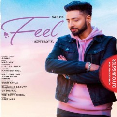 Feel song download by Sanj