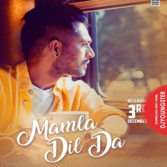 Mamla Dil Da song download by Tony Kakkar