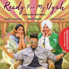 Ready For My Vyah song download by Deep Kalsi