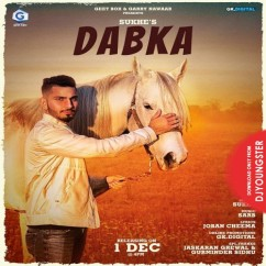 Dabka song download by Sukhe