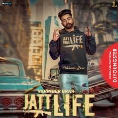 Jatt Life song download by Varinder Brar