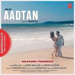 Aadtan song download by Navi Jay