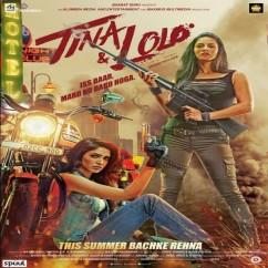 Tina And Lolo song download by Neha Kakkar