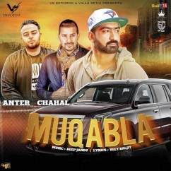 Muqabla song download by Anter Chahal