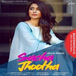 Sacha Jhootha song download by Nimrat Khaira