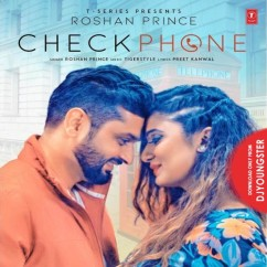 Check Phone song download by Roshan Prince