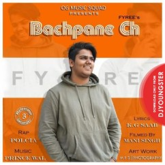Bachpane Ch song download by Fyree