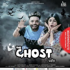 The Ghost song download by Satta Dhillon