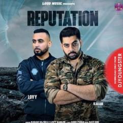 Reputation song download by Karam Bajwa