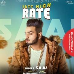 Jatt High Rate song download by Saaj