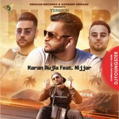 Tension song download by Karan Aujla