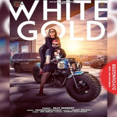 White Gold song download by Elly Mangat