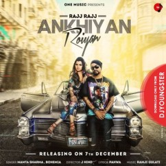 Rajj Rajj Ankhiyan Roiyan song download by Mamta Sharma
