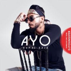 Ayo song download by Kamal Raja