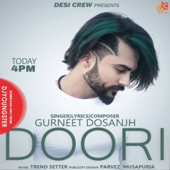 Doori song download by Gurneet Dosanjh