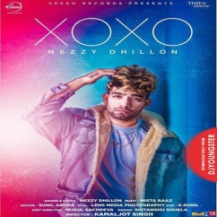 XOXO song download by Nezzy Dhillon