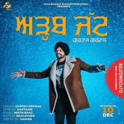 Adb Jatt song download by Gurtaj Grewal