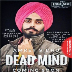 Dead Mind song download by Amrey Sidhu