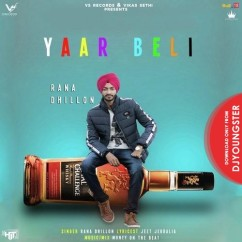Yaar Beli song download by Rana Dhillon