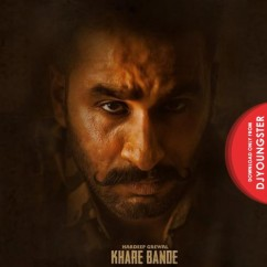 Khare Bande song download by Hardeep Grewal
