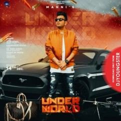 Under World song download by Manni