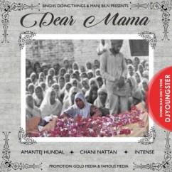 Dear Mama song download by Amantej Hundal