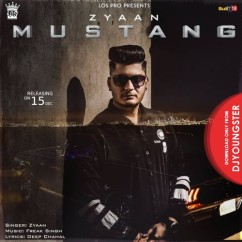 Mustang song download by Zyaan