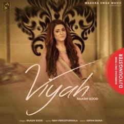 Viyah song download by Raashi Sood