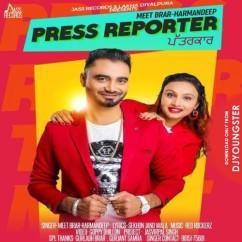 Press Reporter song download by Meet Brar