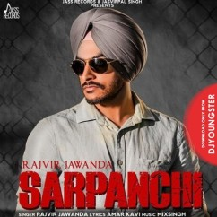 Sarpanchi song download by Rajvir Jawanda