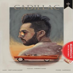 Cadillac song download by Harkirat Mann