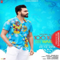 100 100 Wari song download by Prabh Gill
