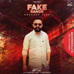 Fake Bande song download by Chandan Yaar