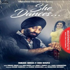 She Dances song download by Subaig Singh