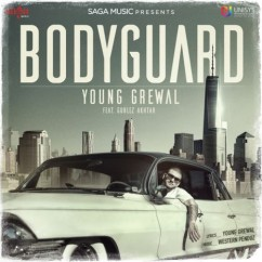 Bodyguard song download by Young Grewal