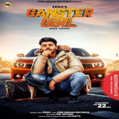 Gangster Girl song download by Zero