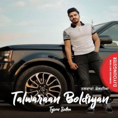 Talwaraan Boldiyan song download by Tyson Sidhu