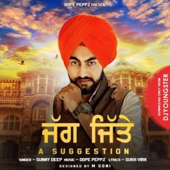 Jagg Jitte song download by Sunny Deep