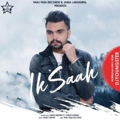 Ik Saah song download by Amrit Birring