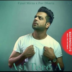 Asi Tere A song download by Fysul Mirza