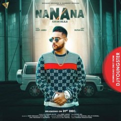 Na Na Na song download by Karan Aujla