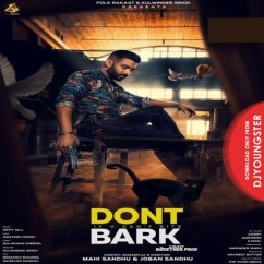 Dont Bark song download by Sippy Gill