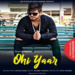 Ohi Yaar song download by Sucha Yaar