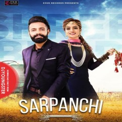 Sarpanchi song download by Shree Brar