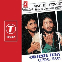 Wah Ni Jawaniye song download by Gurdas Maan