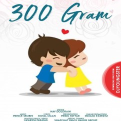 300 Gram song download by Nav Dolorain