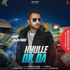 Khulle Dil Da song download by Amar Sajalpuria