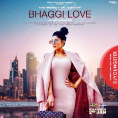 Bhaggi Love song download by Ritu Bhaggi