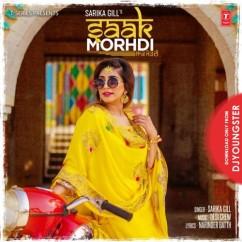 Saak Morhdi song download by Sarika Gill